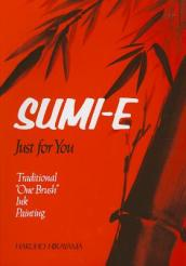 Sumi-e Just for You