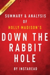 Summary & Analysis of Holly Madison s Down the Rabbit Hole