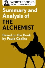 Summary and Analysis of The Alchemist