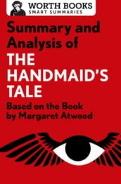 Summary and Analysis of The Handmaid s Tale