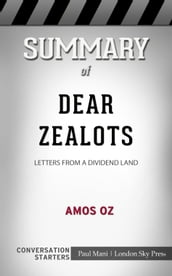 Summary of Dear Zealots: Letters from a Divided Land: Conversation Starters