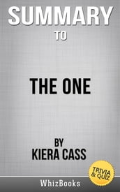 Summary of The One by Kiera Cass (Trivia/Quiz Reads)