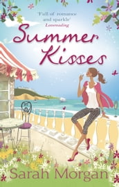Summer Kisses: The Rebel Doctor s Bride (Glenmore Island Doctors, Book 3) / Dare She Date the Dreamy Doc? (Glenmore Island Doctors, Book 4)