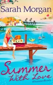 Summer With Love: The Spanish Consultant (The Westerlings, Book 1) / The Greek Children s Doctor (The Westerlings, Book 2) / The English Doctor s Baby (The Westerlings, Book 3)