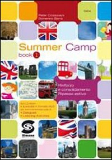 Summer camp. Per la Scuola media. Con CD-ROM. 1. - Crossways Peter pdf epub