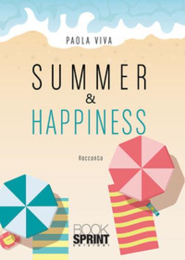 Summer & happiness - Paola Viva |