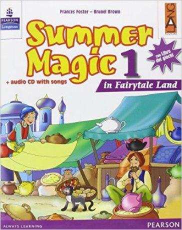 Summer magic. Con CD Audio. Per la 1ª classe elementare - Frances Foster | Ericsfund.org