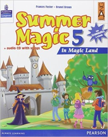 Summer magic. Con CD Audio. Per la 5ª classe elementare - Frances Foster  