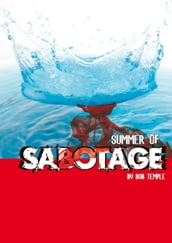 Summer of Sabotage