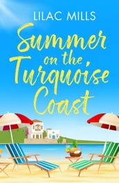 Summer on the Turquoise Coast