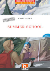Summer school. Level 3-A2. Helbling readers red series. Con e-zone. Con e-book. Con CD-Audio