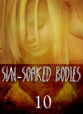 Sun-Soaked Bodies - An erotic photo book - Volume 10
