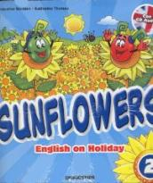 Sunflowers. English on holiday. Con Miniguida genitori e CD Audio. Per la 2ª classe elementare (2 vol.)