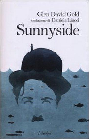 Sunnyside - Glen David Gold | Kritjur.org
