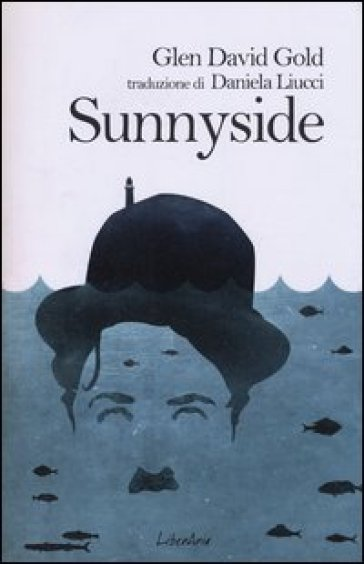 Sunnyside - Glen David Gold |