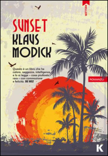Sunset - Klaus Modick |