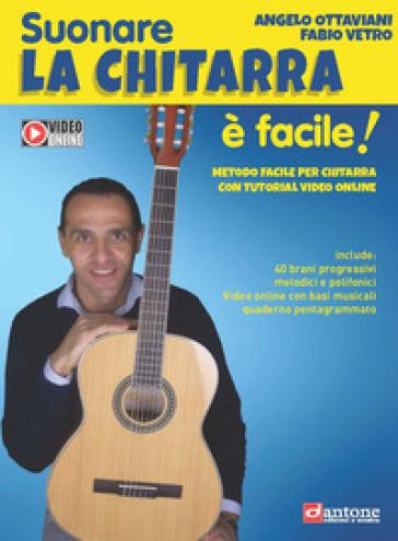 Suonare la chitarra è facile! - Angelo Ottaviani | Rochesterscifianimecon.com