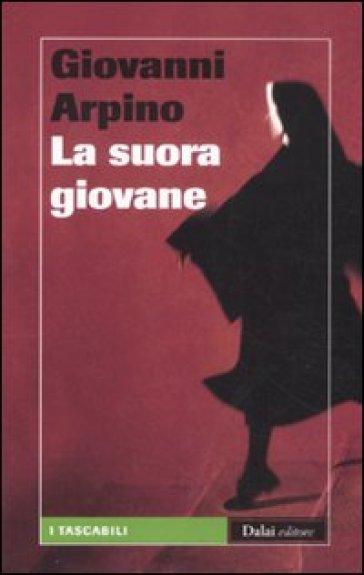Suora giovane (La) - Giovanni Arpino | Kritjur.org