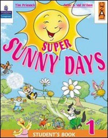 Super Sunny Days. Practice Book. Per la 4ª classe elementare - Peter Wilson |