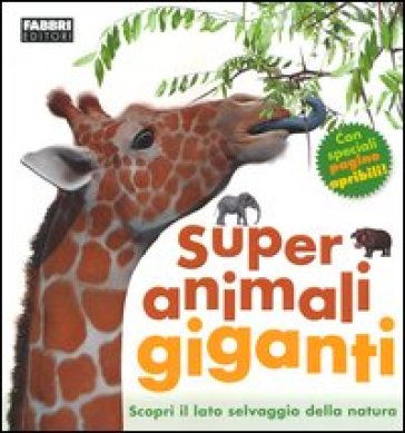 Super animali giganti