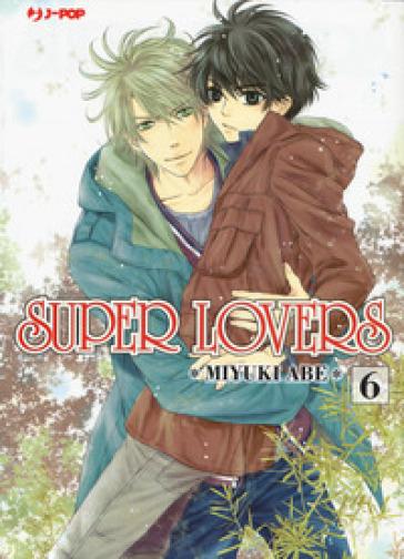Super lovers. 6. - Miyuki Abe pdf epub