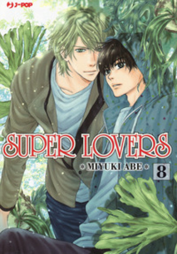 Super lovers. 8. - Miyuki Abe | Ericsfund.org