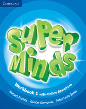 Super minds. Level 1. Workbook. Per la Scuola elementare. Con e-book. Con espansione online