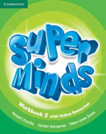 Super minds. Level 2. Workbook. Per la Scuola elementare. Con e-book. Con espansione online