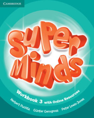Super minds. Level 3. Workbook. Con e-book. Con espansione online. Per la Scuola elementare