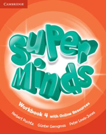 Super minds. Level 4. Workbook. Per la Scuola elementare. Con e-book. Con espansione online - Herbert Puchta  