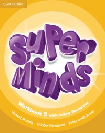 Super minds. Workbook. Per la Scuola elementare. Con e-book. Con espansione online. 5. - Herbert Puchta |