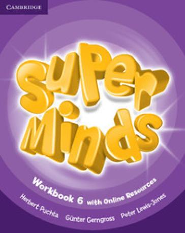 Super minds. Workbook. Per la Scuola elementare. Con e-book. Con espansione online. 6. - Herbert Puchta |
