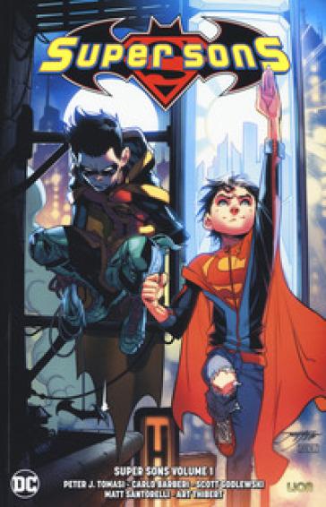 Super sons. 1. - Peter J. Tomasi  