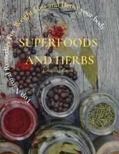 Superfood and Herbs
