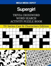 Supergirl Trivia Crossword Word Search Activity Puzzle Book