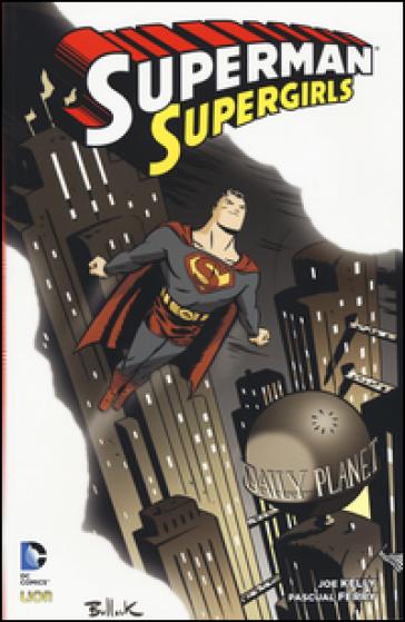 Supergirls. Superman - Joe Kelly |