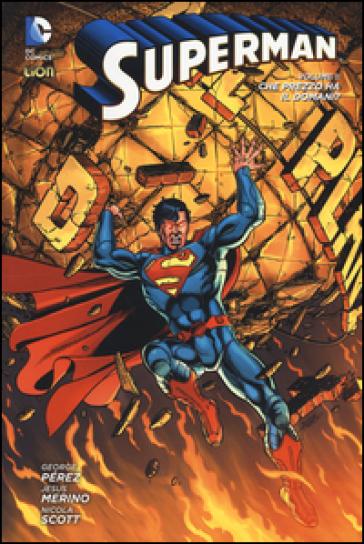 Superman. 1: Che prezzo ha il domani? - George Pérez pdf epub