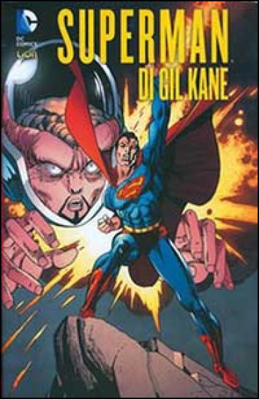 Superman. 1. - Gil Kane |