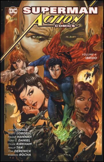 Superman. Action comics. 4: Ibrido - Andy Diggle  