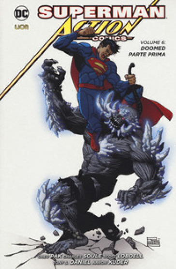 Superman. Action comics. 6: Doomed. Parte prima - Scott Lobdell |