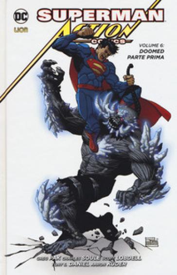 Superman. Action comics. 6: Doomed. Parte prima - Scott Lobdell   Thecosgala.com