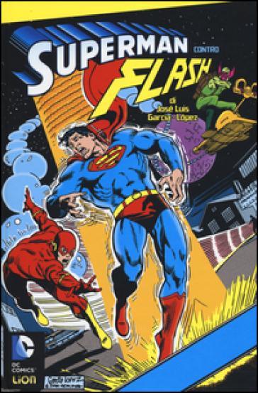 Superman contro Flash - F. Vanagolli  