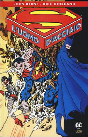 Superman: l'uomo d'acciaio - John Byrne  