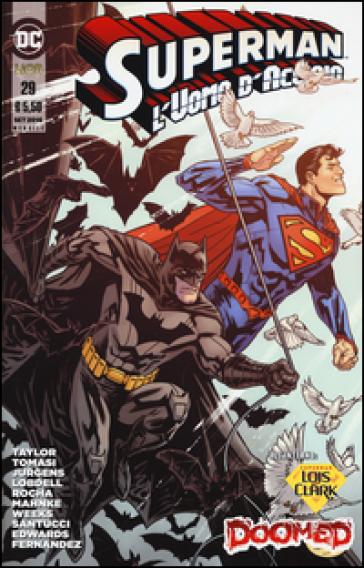 Superman. L'uomo d'acciaio. 29.