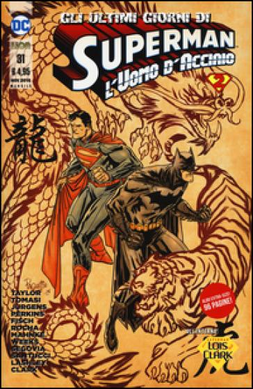 Superman. L'uomo d'acciaio. 31. - S. Formiconi |