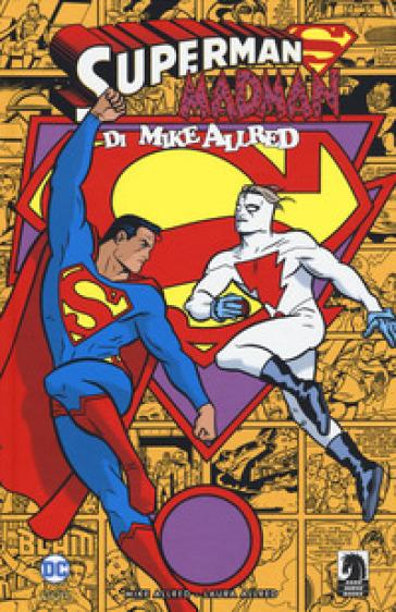 Superman/Madman. Ediz. variant - Mike Allred |