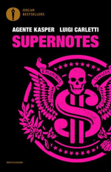 Supernotes - Agente Kasper   Rochesterscifianimecon.com