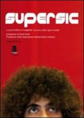 Supersic. Tributo a Marco Simoncelli