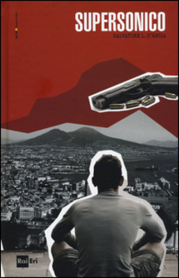 Supersonico - Salvatore Luca D'Ascia  