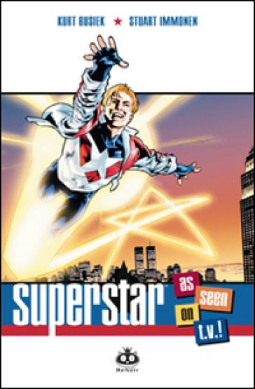 Superstar. As seen on T.V.! - Kurt Busiek |